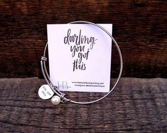 "Darling, ""You Got This"" Bangle with pearl"