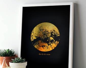 Love By the Moon - Foil Art Print