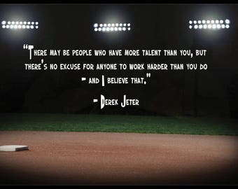 "Derek Jeter ""Work Harder"" Quote Poster 12""by18"""