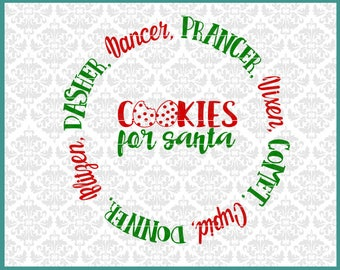 CLN0648 Cookies for Santa Reindeer Names Plate Dasher Vixen SVG DXF Ai Eps PNG Vector Instant Download Commercial Cut File Cricut Silhouette