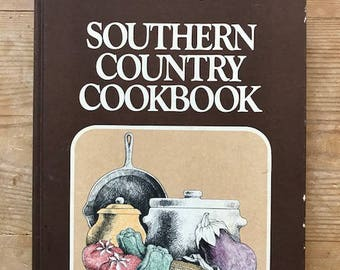 Southern Living Southern Country Cookbook 1975