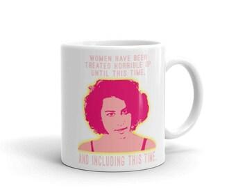 Broad City Women Treated Horrible - Mug
