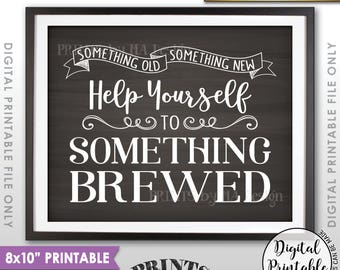 """Wedding Beer Sign, Something Old Something New Help Yourself to Something Brewed Bar Sign, 8x10"""" Chalkboard Style Printable Instant Download"""