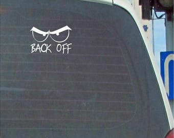BACK OFF vinyl car decal, tailgater decal