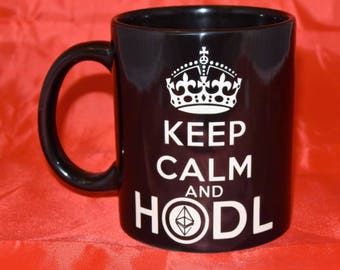 Ethereum Themed / Cryptocurrency / HODL / Blockchain /  Crypto / Keep Calm and... - Hand Etched Coffee Mug - Black 11oz