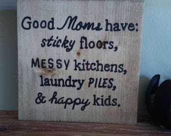 Good Moms have reclaimed wood sign/ handmade wooden signs