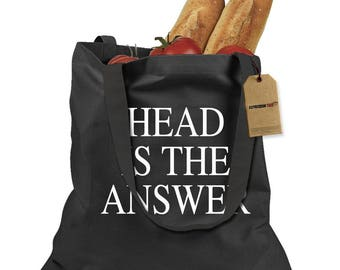 Head Is The Answer Shopping Tote Bag