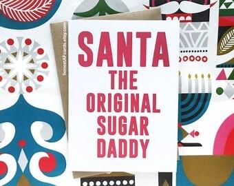 Funny Christmas Card - Funny Holiday Card - Santa The Original Sugar Daddy - Happy Holidays - Xmas - Christmas Card