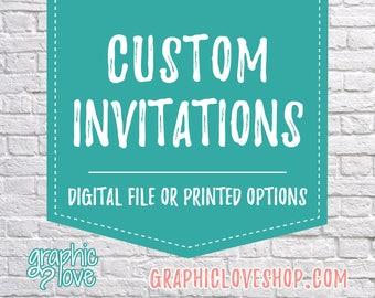 Custom Personalized Invitation | Any Size, Birthday, Wedding, Baby Shower, Bridal | Digital File, Printable or Printed, FREE US Shipping