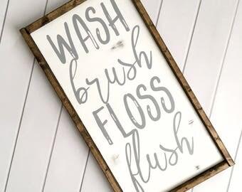 Wash Brush Floss Flush Sign // Bathroom Sign // Rustic Bathroom Sign // Wood Sign // Farmhouse Bathroom Sign // Farmhouse Decor // Farmhouse