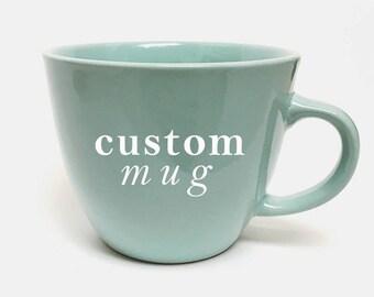 Custom 16oz Mug, Coral Mug, Mint Mug, large mug