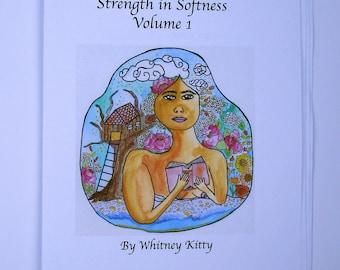 Strength in Softness Volume 1