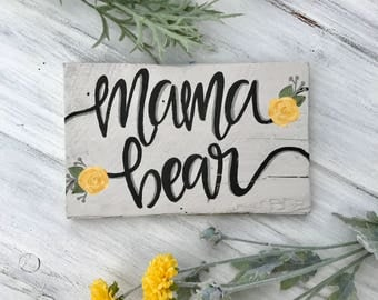 mama bear/floral/ Reclaimed wood/gift for mom/gift for her/shower gift
