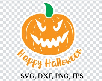 Halloween SVG Cut File, Pumpkin SVG File, Happy Halloween, Halloween Vector File, Halloween Silhouette File, Halloween Cricut File