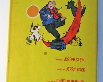 Fiddler on the Roof by Joseph Stein Crown Publishers 1964 Book