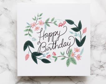 Happy Birthday Card - Floral Happy Birthday Card - Luxury Birthday Card - Illustrated Birthday Card