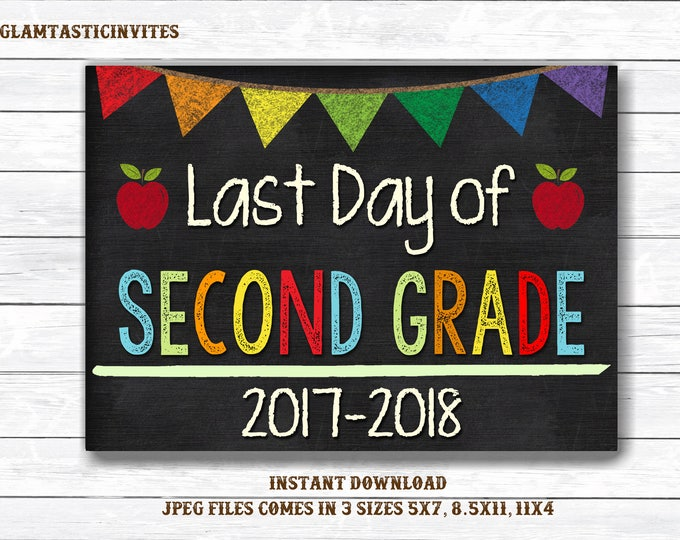 Last Day of School Sign, Last day of Second Grade Sign, Second Grade Chalkboard Sign, INSTANT Download, Printable, Photo Prop, Last Day Sign