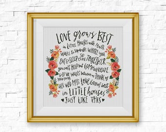BOGO FREE! Love Grows Best Cross Stitch Pattern, Love Grows Best In Little Houses Floral Wreath Counted xStitch Chart PDF Download #046-2-13