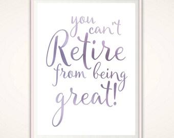 Teacher Retirement Gift - Retirement Print, Retirement PRINTABLE, Retirement Gift for Woman, Teacher Retirement Gift, Retired Teacher Gifts