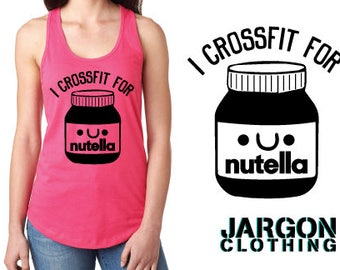 I Crossfit For Nutella