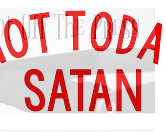 Not Today Satan SVG, DXF Files For Silhouette, For Cricut, Vector Cutting Files Vinyl Decal