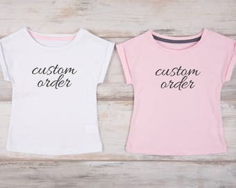Custom Shirts, Custom Toddler Girl T-Shirt, Custom Youth Shirt, Custom Women Shirt, Custom White T-shirt, Custom Pink T-Shirt, Custom Gifts