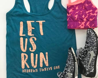 Let us RUN racerback tank, workout tank, excercise your FAITH, Jesus and Yoga, teal, peach, soft, comfy, trendy,cute,stylish,workout clothes