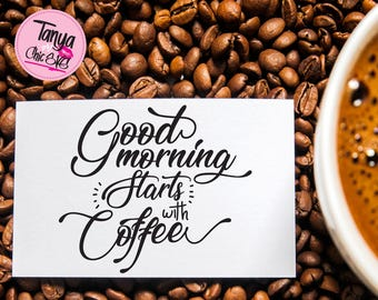 Good Morning start with Coffee SVG cut file for Cricut and Silhouette cutting machines Wake up Coffee SVG Unique Font