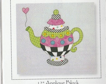 SALE! A Spot of Tea by Sandy Fitzpatrick 12 inch block Pattern - Applique block pattern - Hissyfitz Designs