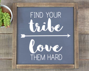 wood sign | find your tribe | love them hard | rustic decor | wanderlust decor | custom wood sign | fall decor