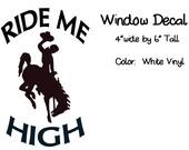WYO Cowboys - Ride Me High - Window Decal ~ Widespread Panic