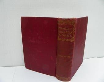 Antique Book - Charles Dickens' Works - Bleak House - A.L. Burt Publisher 1900's , Antique Charles Dickens Novel , Antique Book ,