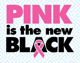 Pink is the New Black SVG, Breast Cancer Digital File for Silhouette and Cricut, Pink Ribbon SVG, DFX, Breast Cancer clip art, 57luna