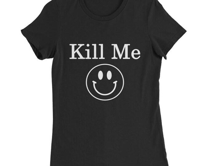 Kill Me Slim Fit