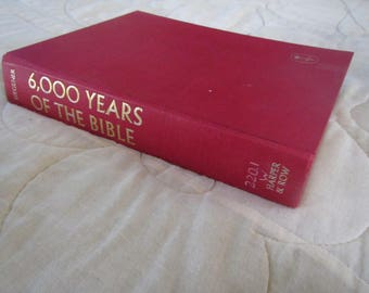 1963 ** 6,000 Years of the Bible ** G S Guegener ** Ex Library Book ** sj