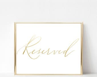 reserved sign | wedding sign | modern calligraphy event sign | gold foil wedding decor | calligraphy sign |  5x7 · 8x10 · 11x14 · 16x20