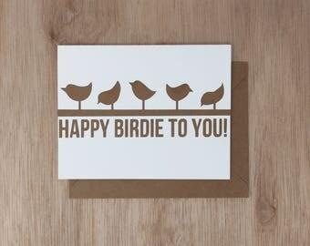 HAPPY BIRDIE  // Birthday Card Handmade, Funny Birthday Card, Birthday Card for her, Birthday for him, Birthday Card Best Friend