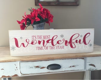 Its the most wonderful time of the year/ christmas wood sign