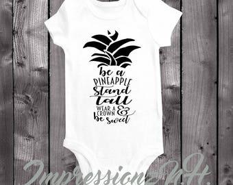 Pineapple onesie- pineapple shirt, cute baby onesie, be a pineapple