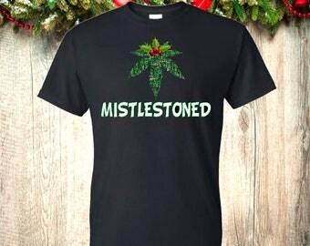 Funny christmas stoner tshirt - mistlestoner. yankee swap, christmas gift, ugly sweater, 420, christmas humor