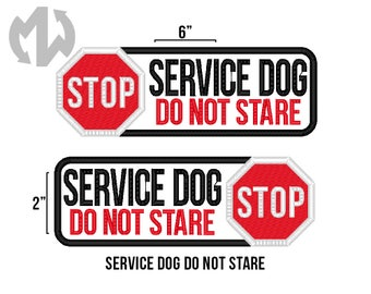 "Service Dog DO NOT STARE 2"" x 6"" Patch with Stop Sign"