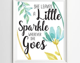 Little Sparkle print Kids Wall Art inspirational quotes nursery decor Motivational quote art Positive Art Quote Print wall decor