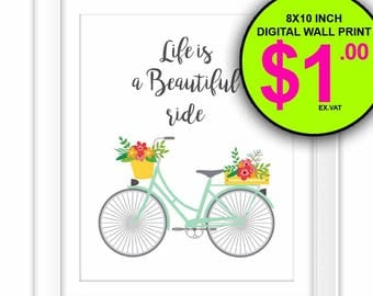 Life Is A Beautiful Ride Bicycle Wall Print, 8x10 Inch, Instant Download, Digital Print