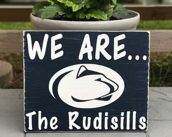 """We Are ... """"Your Name Here"""" Handpainted 12x15"""" Custom-Made Distressed Personalized Penn State Sign"""