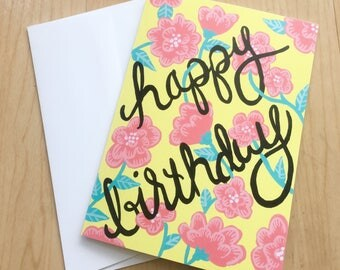 Happy Birthday Card Yellow Floral Hand Lettered 5x7