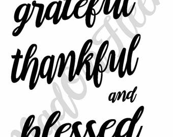 Gratefull Thankful Blessed Cut File Silhouette or Cricut Instant Download