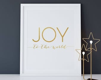 "Christmas PRINTABLE Art ""Joy to the World"" Print, 16x20 8x10 Gold Foil Modern Minimalist Christmas Quote Wall Art, Holiday Seasonal Digital"