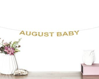 August Baby Glitter Banner | Baby Shower Banner | Baby Shower Decorations | Oh Baby Banner | Gender Reveal Party | Pregnancy Announcement
