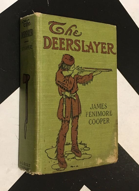 The Deerslayer or The First War Path - A Tale by James Fenimore Cooper vintage green shabby chic classic fiction novel (Hardcover)