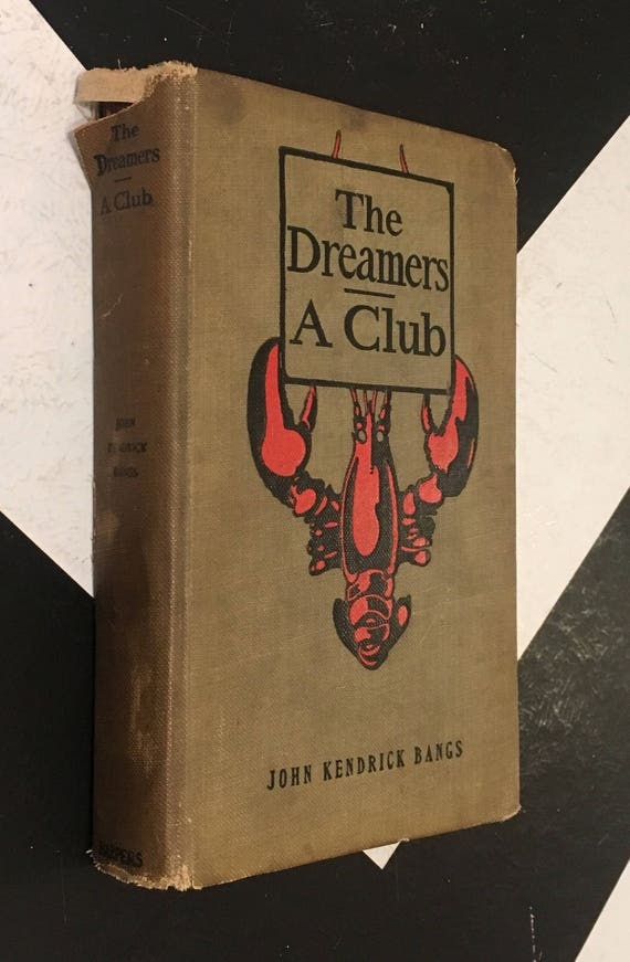 The Dreamers: A Club by John Kendrick Bangs vintage green shabby chic fiction book (Hardcover, 1899)